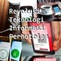Revolusi Teknologi Informasi Perhotelan