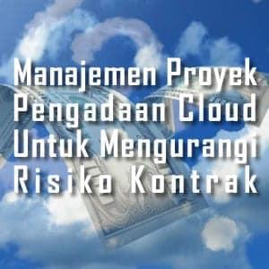 Manajemen Proyek Pengadaan Cloud