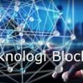 5 Hal Yang Perlu Anda Ketahui Tentang Teknologi Blockchain